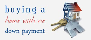no-down-payment-era