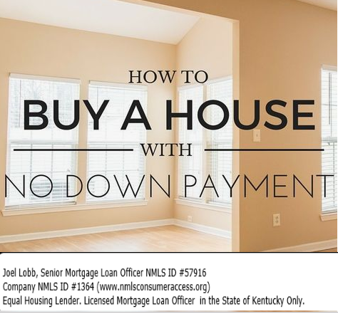 How to Buy a House In Kentucky With No Down Payment.